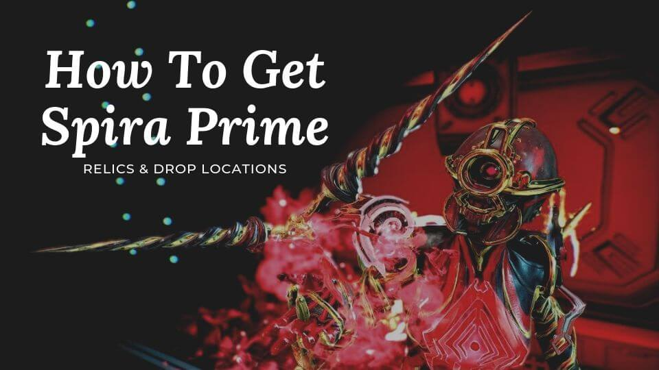 How To Get Spira Prime