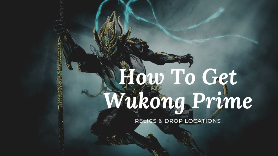 How To Get Wukong Prime