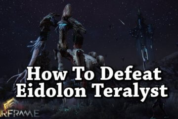 How to kill an Eidolon Teralyst in Warframe