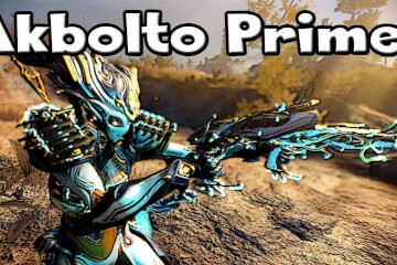 Akbolto Prime Build
