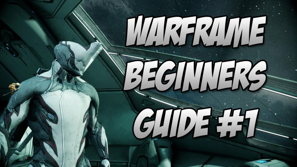 Warframe Beginners Guide 2018 Basic Combat and Movement