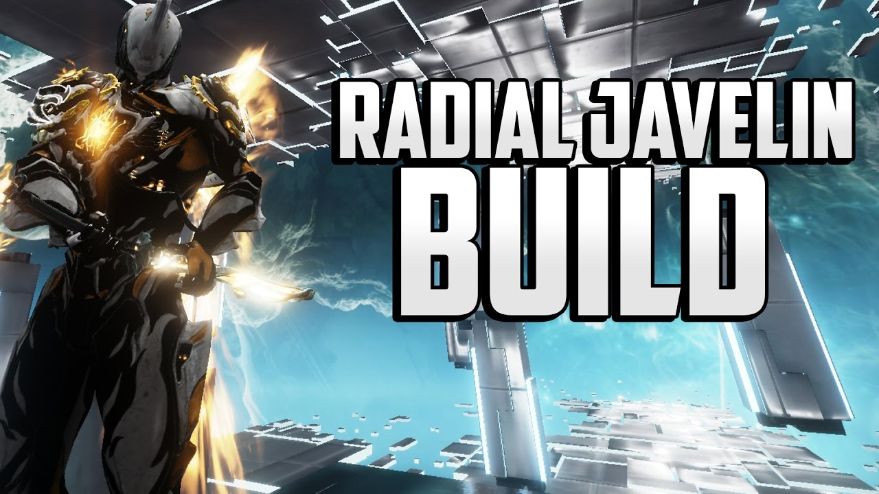 Excalibur Radial Javelin Build