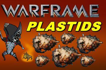 warframe plastids farming