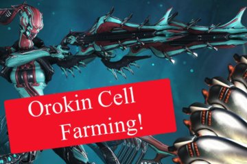 Orokin Cells Farming. How and Where to get Orokin Cells