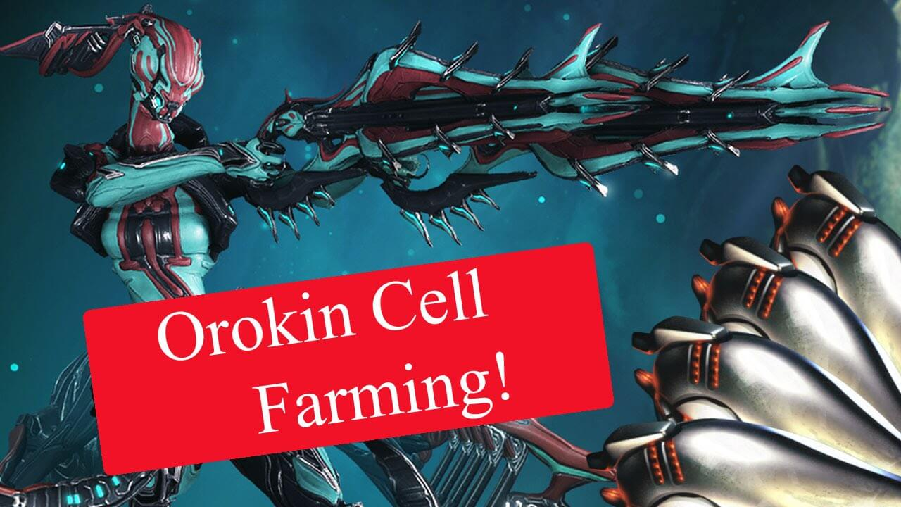 Best Orokin Cell Farm 2019 Orokin Cells Farming. How and Where to get Orokin Cells   Warframe