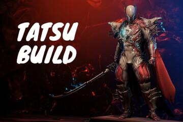 Tatsu Build