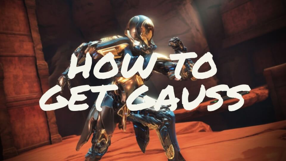 Image result for How to Get Gauss in Warframe